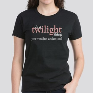 Twilight Thing Women's Dark T-Shirt